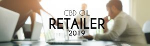 How to become a CBD oil retailer in 2019